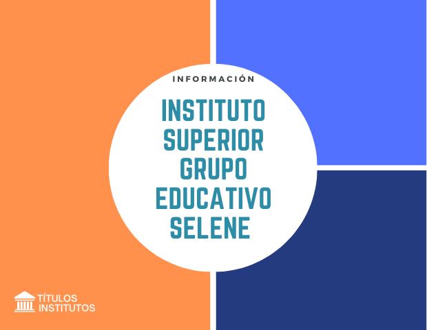 Instituto Superior Grupo Educativo Selene