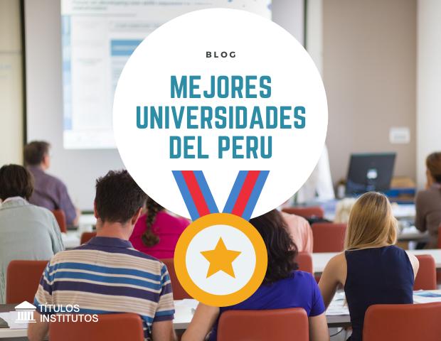 Mejores Universidades del Perú