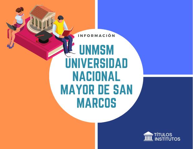Universidad Nacional Mayor de San Marcos UNMSM